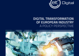 Neuer Report von EIT Digital – Digitale Transformation revolutioniert alle Industriesektoren